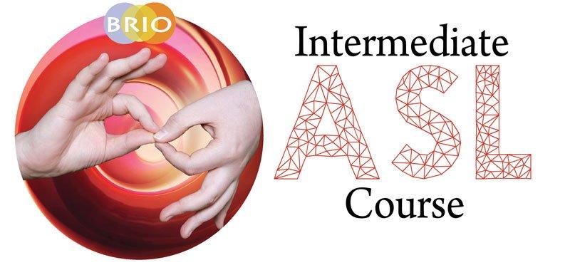 Brio ASL Intermediate course