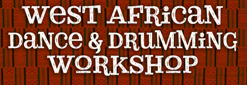 W African Dance and Drumming Workshop
