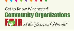 Winchester Farmers Market Community Organizations Fair