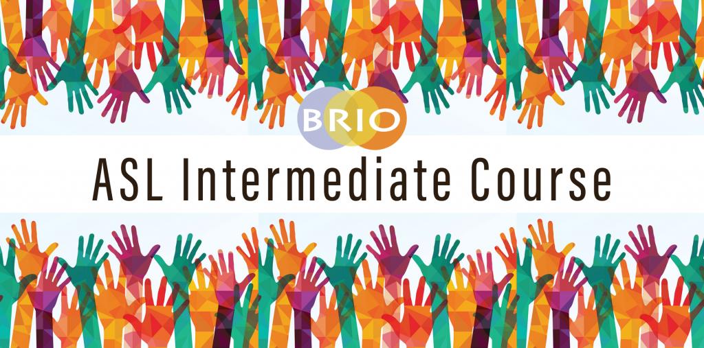 Intermediate ASL 10 Week Course